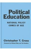 9780807743980: Political Education: National Policy Comes of Age