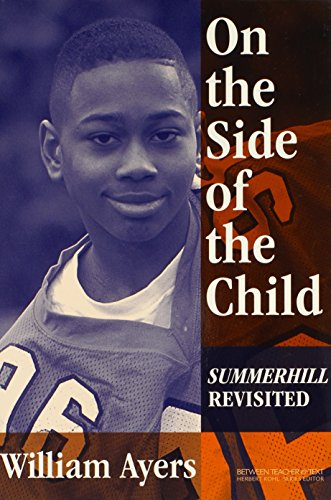 9780807743997: On the Side of the Child: Summerhill Revisited