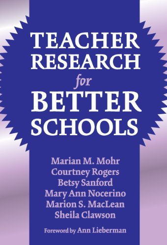 9780807744178: Teacher Research for Better Schools (Practitioner Inquiry Series, 29)