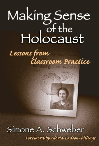 9780807744352: Making Sense of the Holocaust: Lessons From Classroom Practice