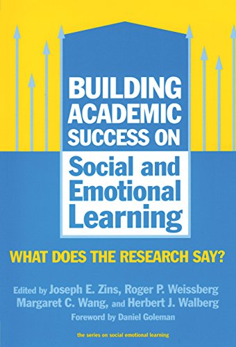 9780807744390: Building Academic Success on Social and Emotional Learning: What Does the Research Say? (Social Emotional Learning, 5) (Social Emotional Learning (Paperback))
