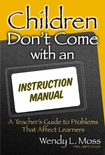9780807744437: Children Don't Come with an Instruction Manual: A Teacher's Guide to Problems That Affect Learners