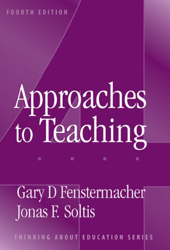 9780807744482: Approaches To Teaching (Thinking About Education Series)
