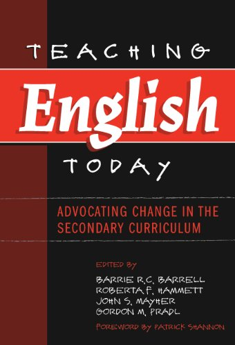 9780807744772: Teaching English Today: Advocating Change in the Secondary Curriculum (Language and Literacy Series (New York, N.Y.).)