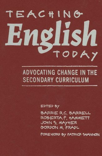 9780807744789: Teaching English Today: Advocating Change in the Secondary Curriculum (Language and Literacy Series)