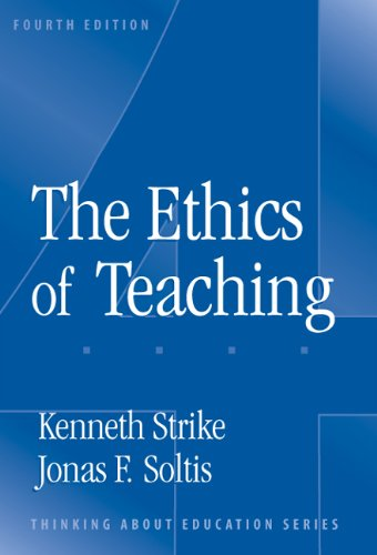9780807744949: The Ethics Of Teaching (Thinking About Education Series)
