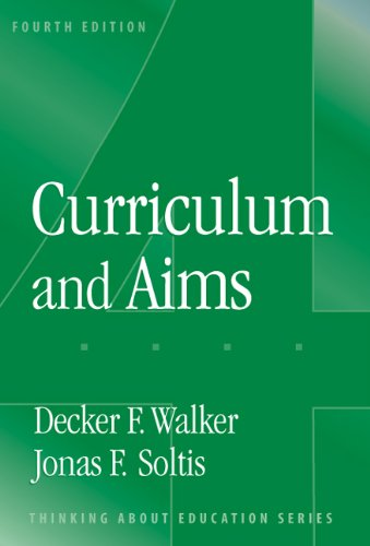 9780807744956: Curriculum And Aims (Thinking About Education Series)