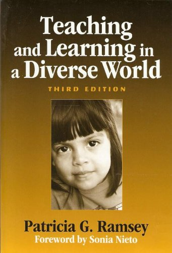 Teaching and Learning in a Diverse World Third Edition
