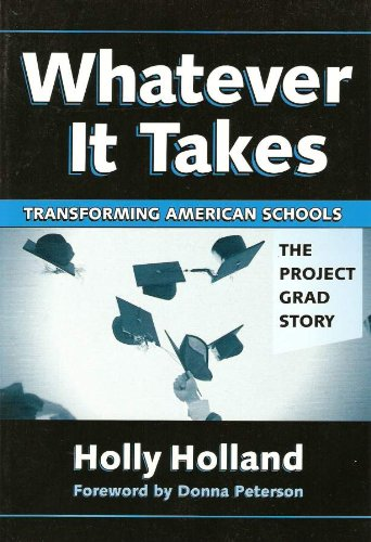 9780807745427: Whatever It Takes: Transforming American Schools---the Project Grad Story