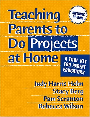 Teaching Parents To Do Projects At Home: Helm, Judy Harris