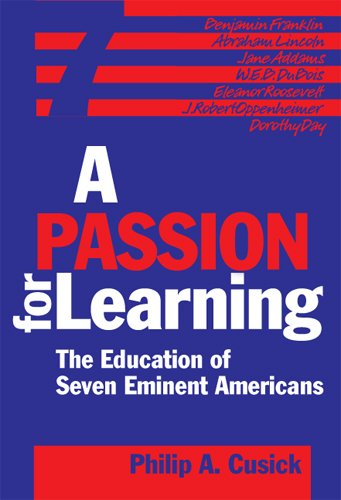 9780807745663: A Passion For Learning: The Education Of Seven Eminent Americans