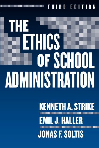 9780807745731: The Ethics of School Administration (Professional Ethics)