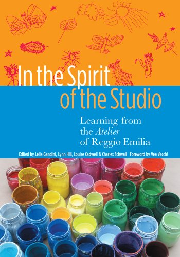 9780807745915: In the Spirit of the Studio: Learning from the Atelier of Reggio Emilia (Early Childhood Education Series)