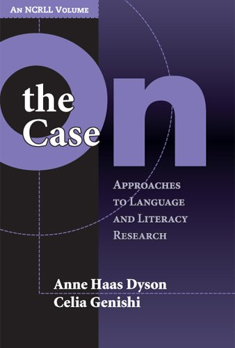 9780807745984: On The Case: Approaches To Language And Literacy Research (Language and Literacy Series)
