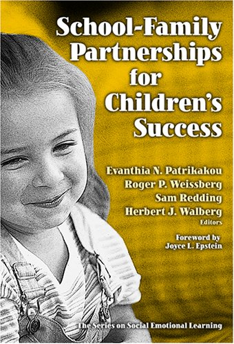 9780807746011: School-Family Partnerships for Children's Success (Series on Social Emotional Learning)