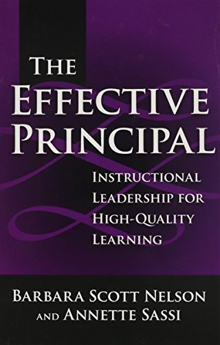 9780807746073: The Effective Principal: Instructional Leadership For High-Quality Learning