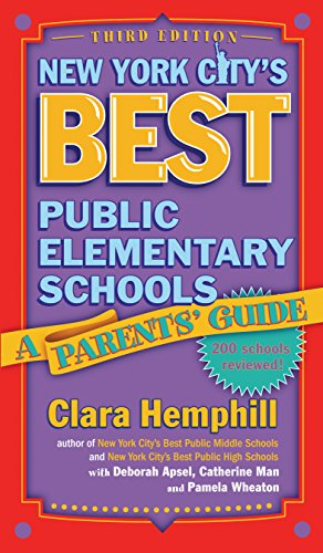 9780807746134: New York City's Best Public Elementary Schools: A Parents' Guide