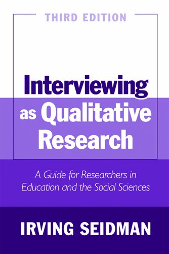 9780807746660: Interviewing as Qualitative Research: A Guide for Researchers in Education and the Social Sciences, 3rd Edition