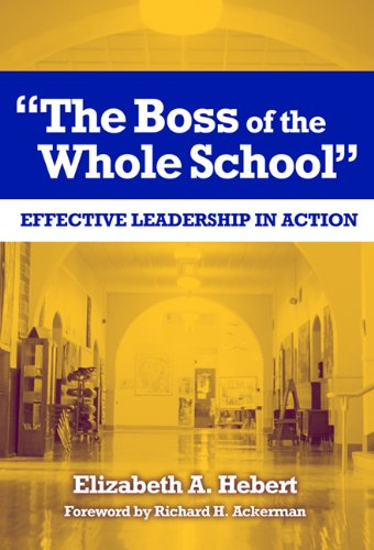 9780807746967: The Boss of the Whole School: Effective Leadership in Action