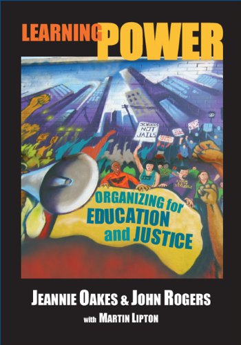 Learning Power: Organizing for Education and Justice (John Dewey Lecture): Oakes, Jeannie; Rogers, ...