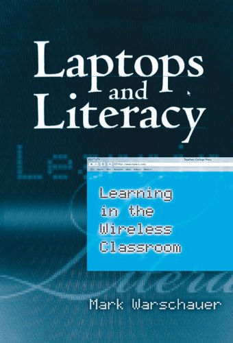 9780807747261: Laptops And Literacy: Learning in the Wireless Classroom