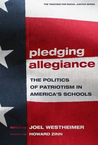 Pledging Allegiance : The Politics of Patriotism: Joel Westheimer