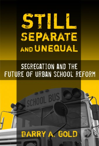 9780807747575: Still Separate and Unequal: Segregation and the Future of Urban School Reform (Sociology of Education Series)