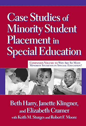 9780807747612: Case Studies of Minority Student Placement in Special Education