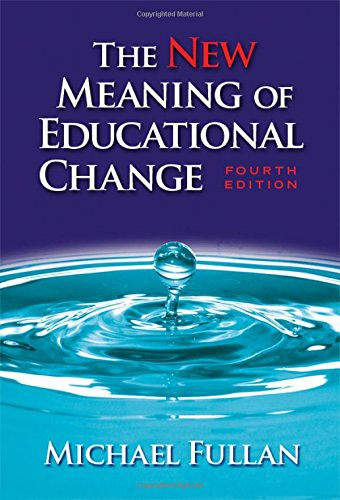 9780807747650: The New Meaning of Educational Change