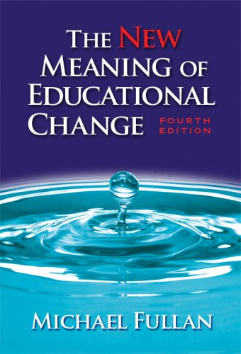 9780807747667: The New Meaning of Educational Change