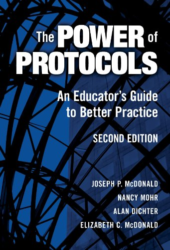 9780807747698: The Power of Protocols: An Educator's Guide to Better Practice, Second Edition