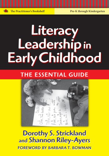 9780807747728: Literacy Leadership in Early Childhood: The Essential Guide (Language and Literacy Series)