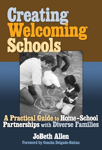9780807747896: Creating Welcoming Schools: A Practical Guide to Home-School Partnerships with Diverse Families