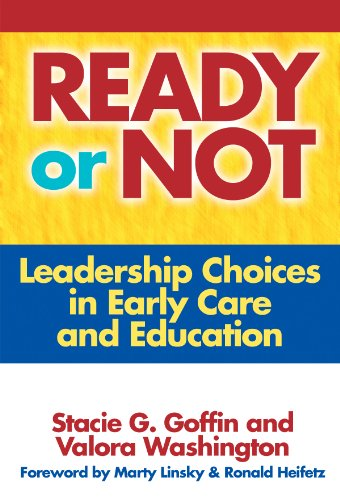 9780807747933: Ready or Not: Leadership Choices in Early Care and Education (Early Childhood Education Series)