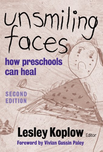 9780807748046: Unsmiling Faces: How Preschools Can Heal
