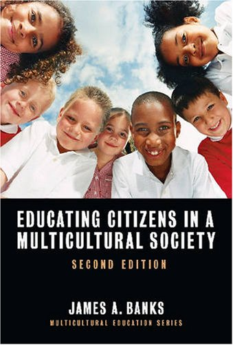 9780807748121: Educating Citizens in a Multicultural Society, Second Edition (Multicultural Education Series) (Multicultural Education (Paper)) (Multicultural Education (Paper))