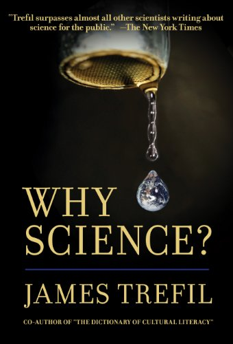 Why Science?: James Trefil
