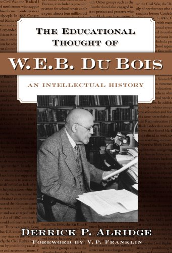 9780807748367: The Educational Thought of W.E.B. Du Bois: An Intellectual History