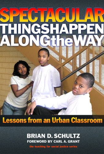 9780807748589: Spectacular Things Happen Along the Way: Lessons from an Urban Classroom (Teaching for Social Justice) (Teaching for Social Justice)