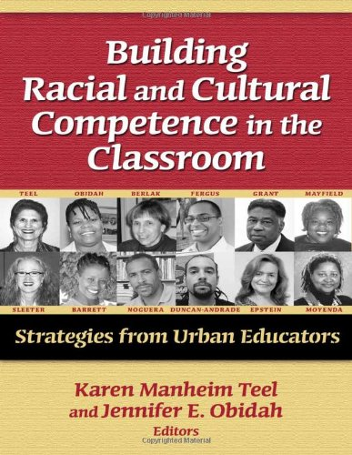 Building Racial and Cultural Competence in the: Karen Manheim Teel