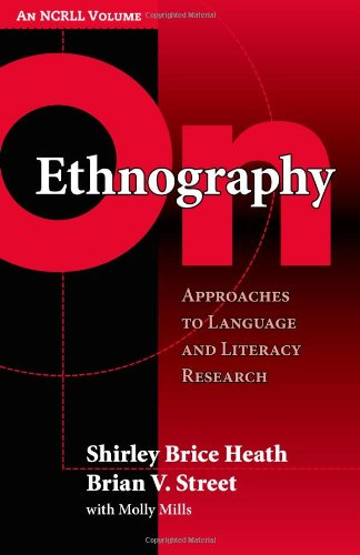 9780807748664: On Ethnography: Approaches to Language and Literacy Research (Language and Literacy Series)