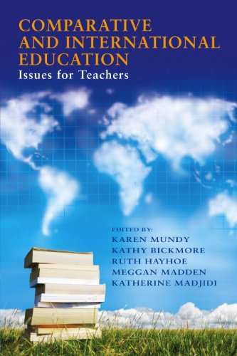 9780807748817: Comparative and International Education: Issues for Teachers (International Perspectives on Education Reform Series)