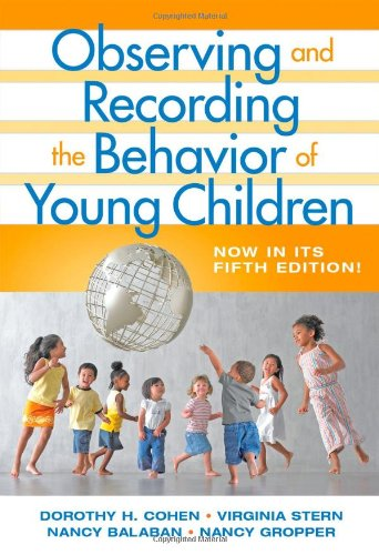 9780807748824: Observing and Recording the Behavior of Young Children