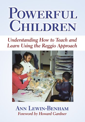 9780807748831: Powerful Children: Understanding How to Teach and Learn Using the Reggio Approach (Early Childhood Education Series)