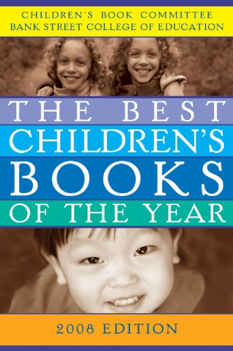 The Best Children's Books of the Year, 2008 (Best Children's Books of the Year) (0807748919) by Bank Street College of Education