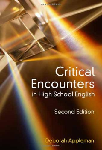 9780807748923: Critical Encounters in High School English: Teaching Literary Theory to Adolescents, Second Edition (Language & Literacy Series) (Language and Literacy)