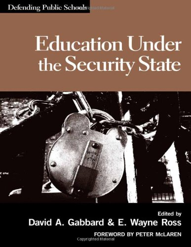 9780807749005: Education Under The Security State (Defending Public Schools)