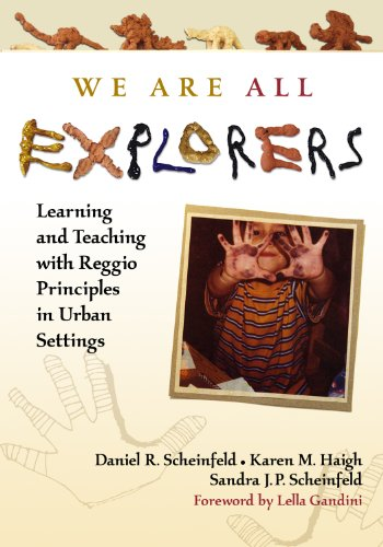 9780807749098: We Are All Explorers: Learning and Teaching with Reggio Principles in Urban Settings