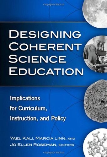 9780807749135: Designing Coherent Science Education: Implications for Curriculum, Instruction, and Policy (Technology, Education--Connections Series)