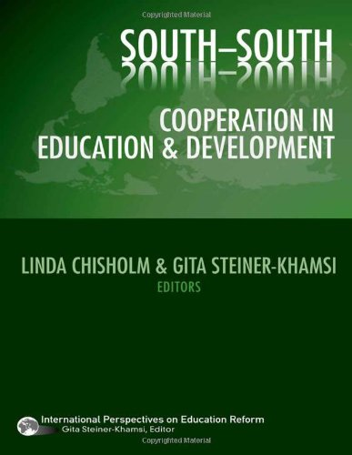 9780807749210: South-South Cooperation in Education and Development (International Perspectives on Educational Reform Series) (International Perspectives on Education Reform)